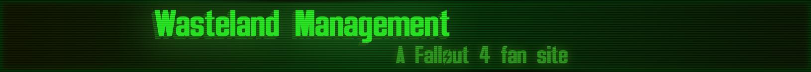 Wasteland Management